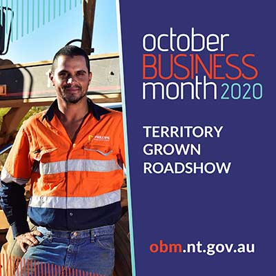 October Business Month 2020, Territory Grown Roadshow, obm.nt.gov.au