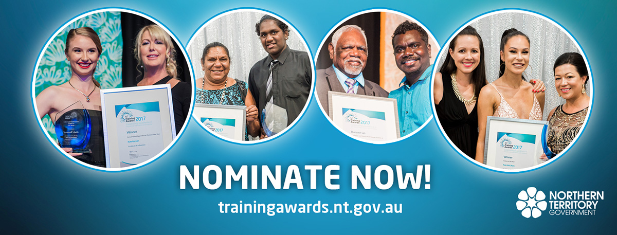 Nominate now for the trainingawards.nt.gov.au