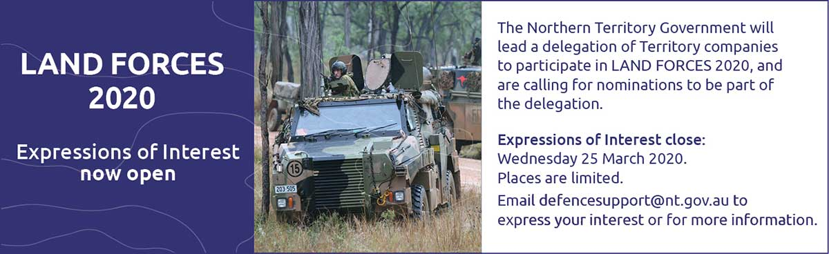 Land Forces 2020, expressions of interest now open, email defencesupport@nt.gov.au by 25 March 2020