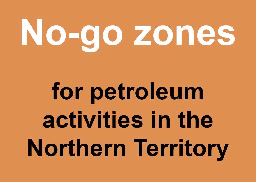 No-go zones for petroleum activities in the Northern Territory